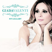 My Lullaby by Giada Valenti