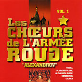 Play & Download The Best Of Vol. 1 by The Red Army Choirs Of Alexandrov (Les Choeurs De L'Armée Rouge D'Alexandrov) | Napster