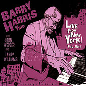 Play & Download Live From New York! Vol. One by Barry Harris | Napster