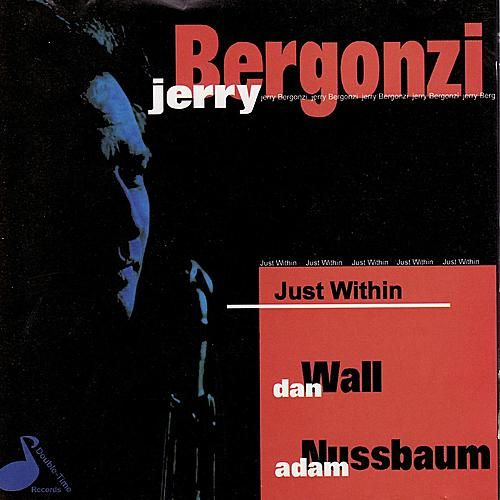 Play & Download Just WIthin by Jerry Bergonzi | Napster