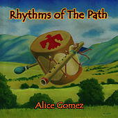 Play & Download Rhythms of the Path by Alice Gomez | Napster