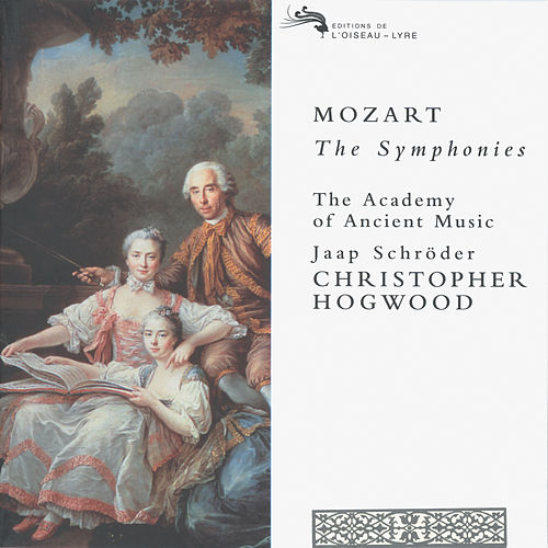 Play & Download Mozart: The Symphonies by The Academy Of Ancient Music | Napster