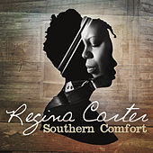 Southern Comfort by Regina Carter