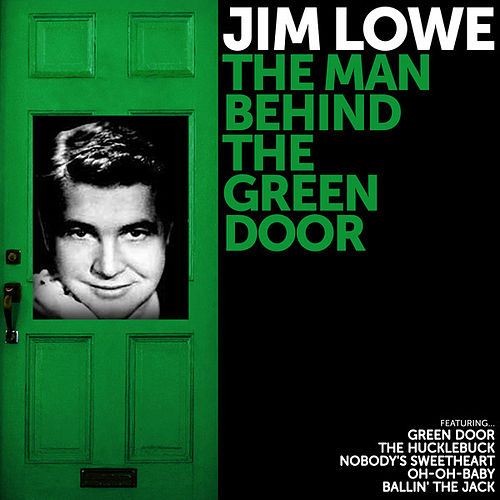 Jim Lowe The Man behind The Green Door by Jim Lowe  sc 1 st  Napster & The Green Door (Single) by Jim Lowe : Napster pezcame.com