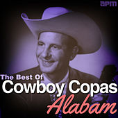 Play & Download Alabam - The Best of Cowboy Copas by Various Artists | Napster