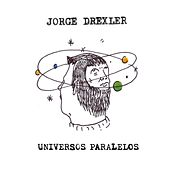 Play & Download Universos paralelos by Jorge Drexler | Napster