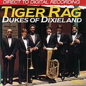 Play & Download Tiger Rag by Dukes Of Dixieland | Napster