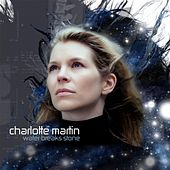 Play & Download Water Breaks Stone by Charlotte Martin | Napster