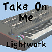 Take On Me by Take