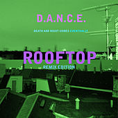 Rooftop (Remixes) by D.A.N.C.E.