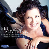 Play & Download Better Than Anything by Dave Miller | Napster