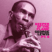 Play & Download Keeper of the Flame: With Papa Bue's Viking Jazzband (Pt. 6) by George Lewis | Napster