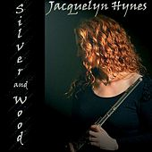 Play & Download Silver & Wood by Jacquelyn Hynes | Napster
