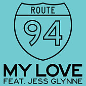 My Love de Route 94