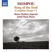 Play & Download Mompou: Complete Songs, Vol. 1 by Marta Matheu | Napster