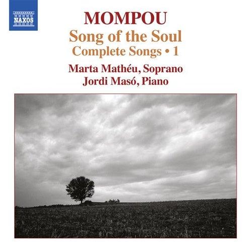 Mompou: Complete Songs, Vol. 1 by Marta Matheu