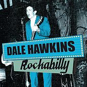 Play & Download Rockabilly by Dale Hawkins | Napster