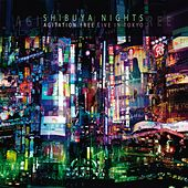 Play & Download Shibuya Nights (Live in Tokyo 2007) by Agitation Free | Napster