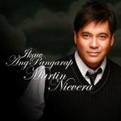 Play & Download Ikaw Ang Pangarap by Martin Nievera | Napster