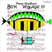 Play & Download Bon Voyage!!! by Piero Umiliani | Napster