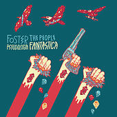 Pseudologia Fantastica by Foster The People