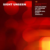 Play & Download Sight Unseen by Various Artists | Napster