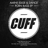 Play & Download Porn Bass - EP by Amine Edge | Napster