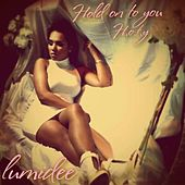 H.O.T.Y (Hold On To You) - Single by Lumidee