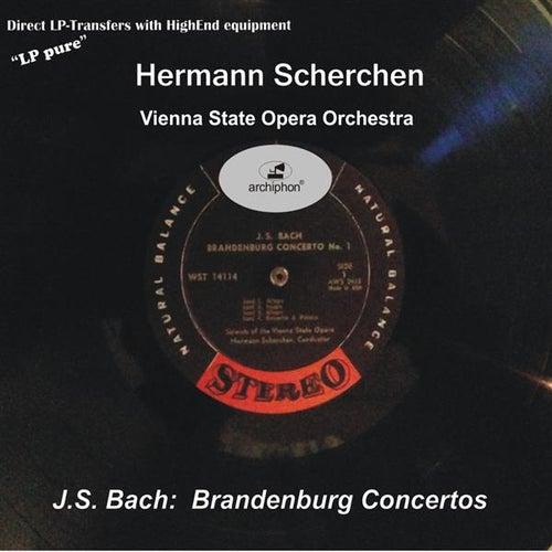 Play & Download J.S. Bach: Brandenburg Concertos Nos. 1-6 by Vienna State Opera Orchestra | Napster