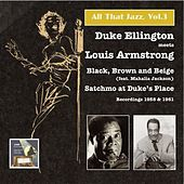Play & Download All that Jazz, Vol.3, Duke Ellington Meets Louis Armstrong: Black, Brown and Beige – Satchmo at Duke's Place by Various Artists | Napster