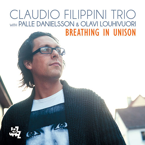 Play & Download Breathing In Unison by Claudio Filippini | Napster