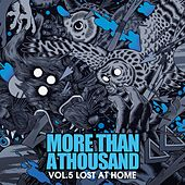 Play & Download Vol. 5: Lost At Home by More Than a Thousand | Napster