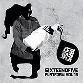 Sixteenofive - Platform, Vol. 18 by Various Artists