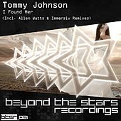 Play & Download I Found Her by Tommy Johnson | Napster