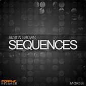 Play & Download Sequences by Austin Brown | Napster