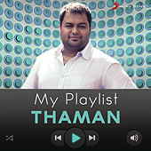 My Playlist: Thaman by Various Artists