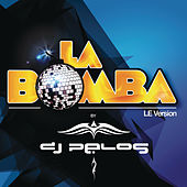 Play & Download La Bomba, Vol. 3 - LE Version by Various Artists | Napster
