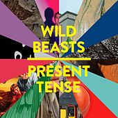 Play & Download Present Tense by Wild Beasts | Napster