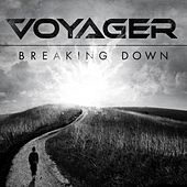 Play & Download Breaking Down by Voyager | Napster