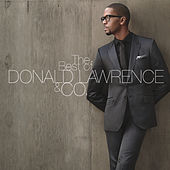 The Best of Donald Lawrence & Co. by Various Artists