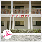 TV en Français by We Are Scientists
