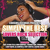 Simply the Best Lovers Rock Selection, Vol. 3 von Various Artists