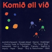 Play & Download Komið øll við by Various Artists | Napster