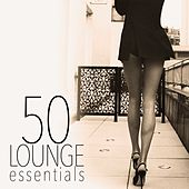 Play & Download 50 Lounge Essentials by Various Artists | Napster