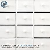 A Drawer Full of Deep House, Vol. 3 (24 Real House Tracks Compiled By Henri Kohn) by Various Artists