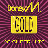 Play & Download Gold - 20 Super Hits (International) by Boney M | Napster