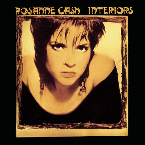 Play & Download Interiors by Rosanne Cash | Napster