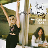Play & Download Ambulance City by Pink Mountaintops | Napster