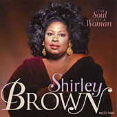 Play & Download The Soul of a Woman by Shirley Brown | Napster