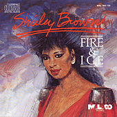 Play & Download Fire & Ice by Shirley Brown | Napster